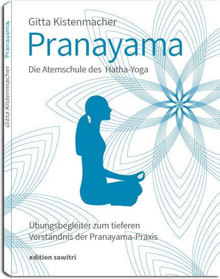 Gitta Kistenmacher - Pranayama